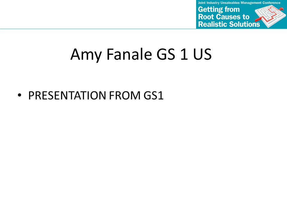 Amy Fanale GS 1 US PRESENTATION FROM GS1