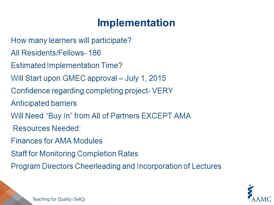 Implementation How many learners will participate.