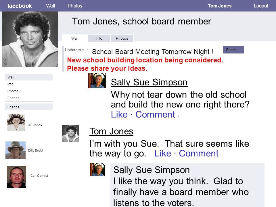 facebook Tom Jones, school board member WallPhotosTom JonesLogout Wall InfoPhotos School Board Meeting Tomorrow Night .