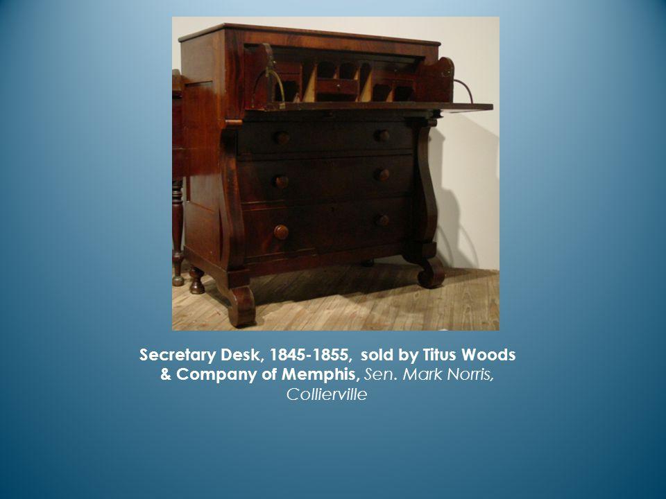 Secretary Desk, 1845-1855, sold by Titus Woods & Company of Memphis, Sen. Mark Norris, Collierville