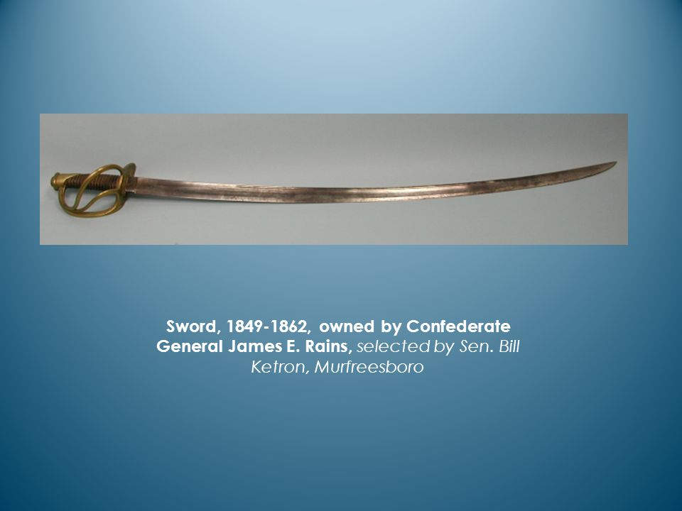 Sword, 1849-1862, owned by Confederate General James E.