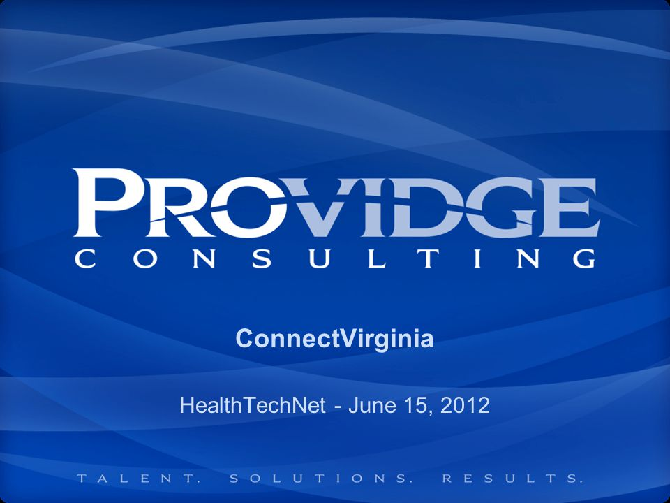 ConnectVirginia HealthTechNet - June 15, 2012