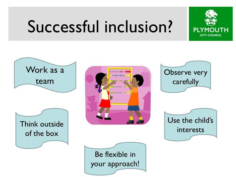 Successful inclusion.