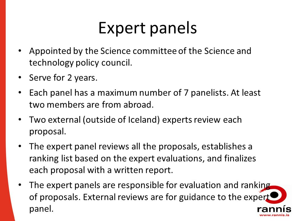 Expert panels Appointed by the Science committee of the Science and technology policy council.