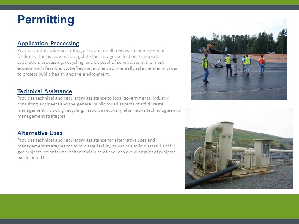 Application Processing Provides a statewide permitting program for all solid waste management facilities.