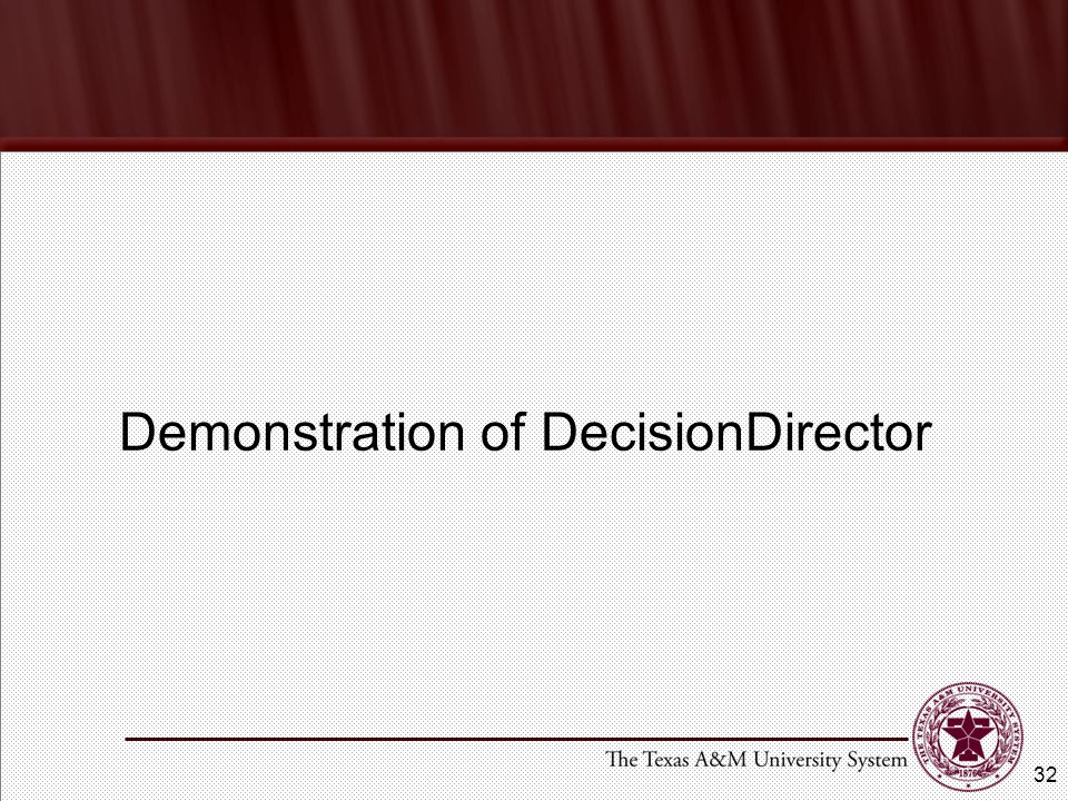 Demonstration of DecisionDirector 32