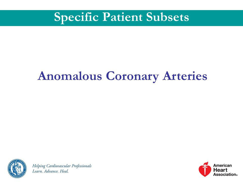 Anomalous Coronary Arteries Specific Patient Subsets