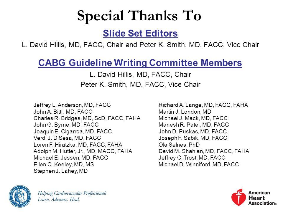 Slide Set Editors L.David Hillis, MD, FACC, Chair and Peter K.
