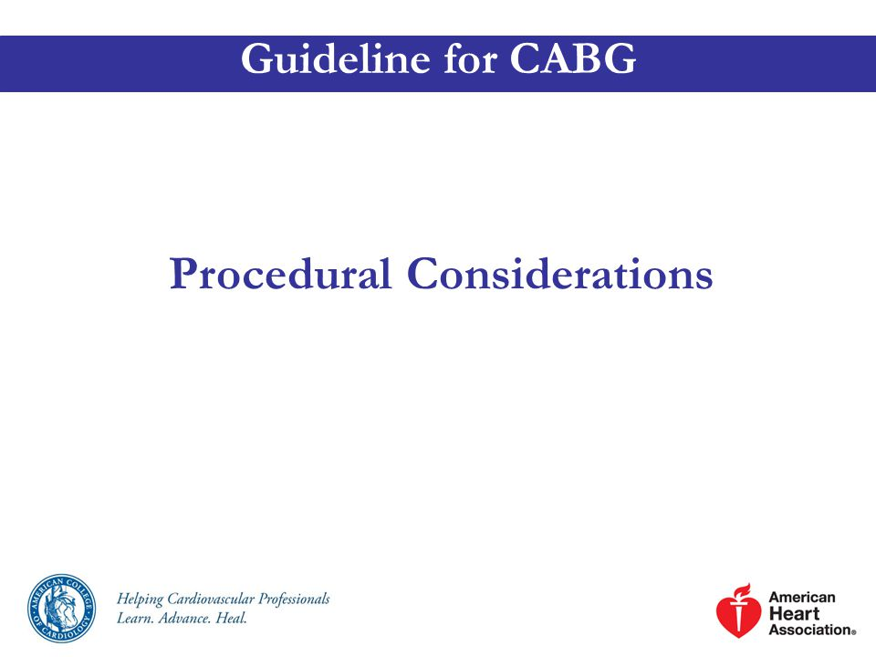 Procedural Considerations Guideline for CABG