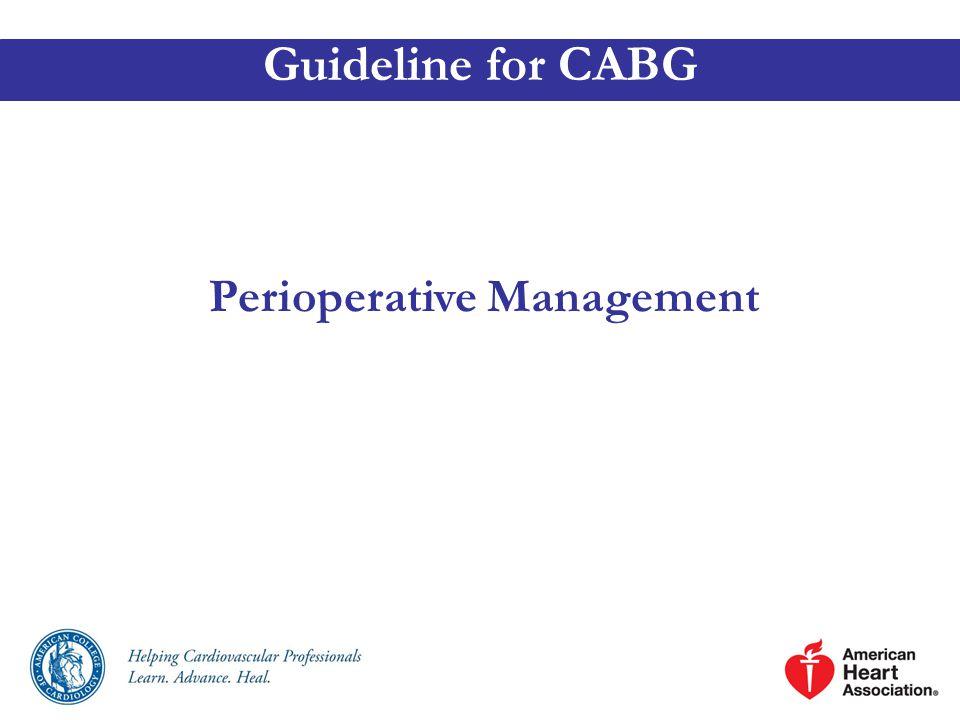 Perioperative Management Guideline for CABG