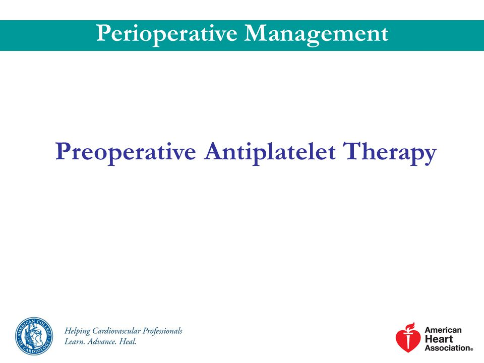 Preoperative Antiplatelet Therapy Perioperative Management
