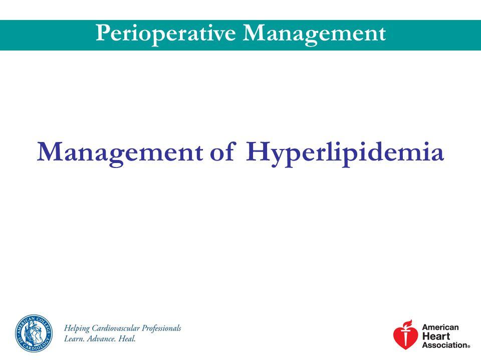 Management of Hyperlipidemia Perioperative Management