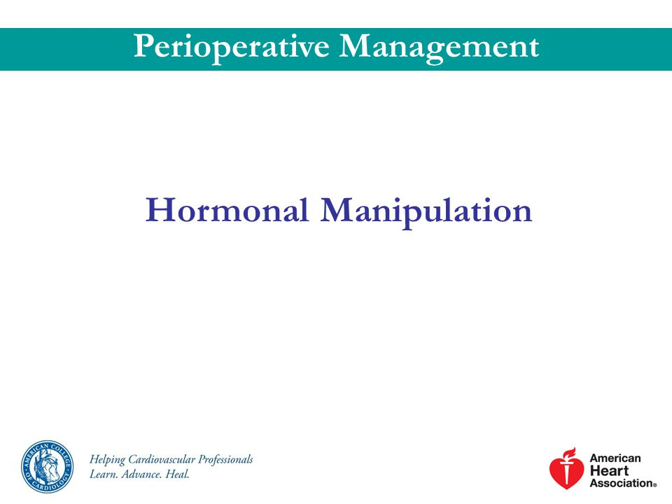 Hormonal Manipulation Perioperative Management