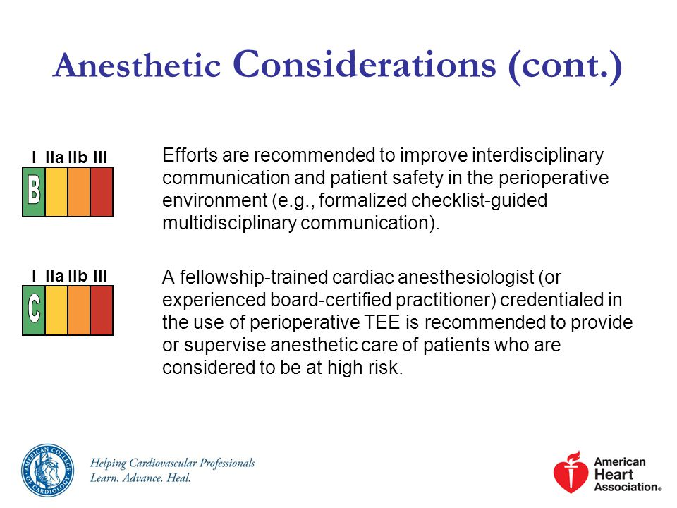 Anesthetic Considerations (cont.) Efforts are recommended to improve interdisciplinary communication and patient safety in the perioperative environment (e.g., formalized checklist-guided multidisciplinary communication).