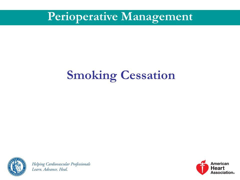 Smoking Cessation Perioperative Management