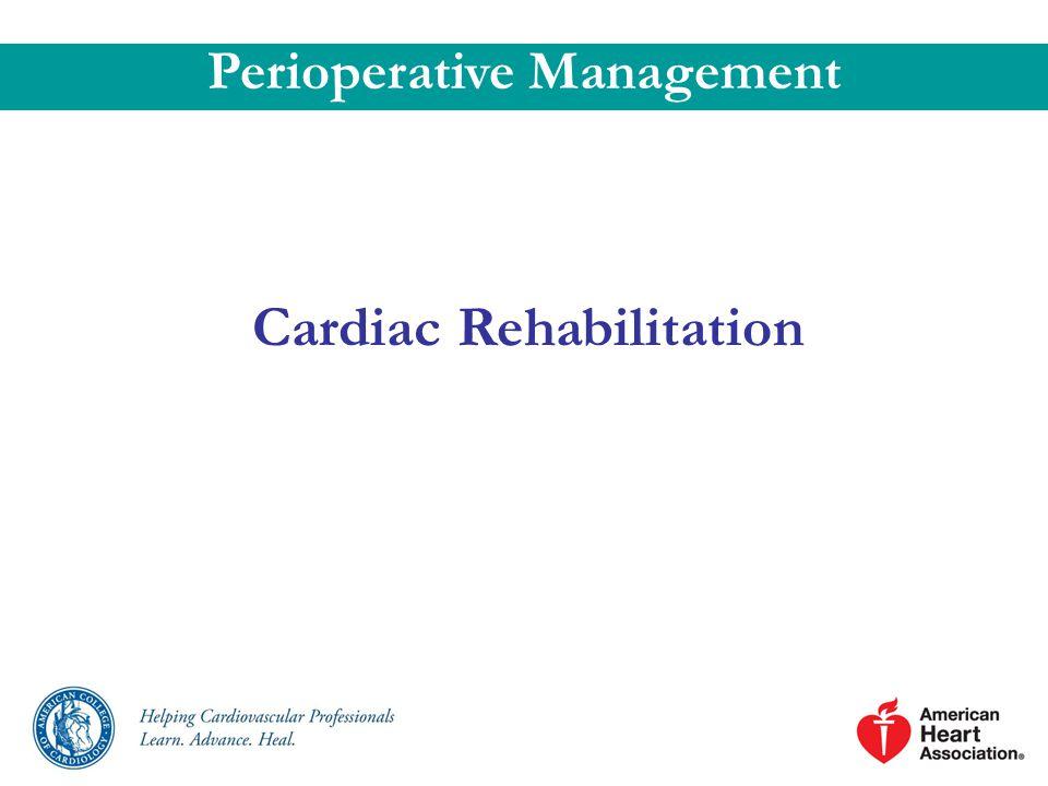 Cardiac Rehabilitation Perioperative Management