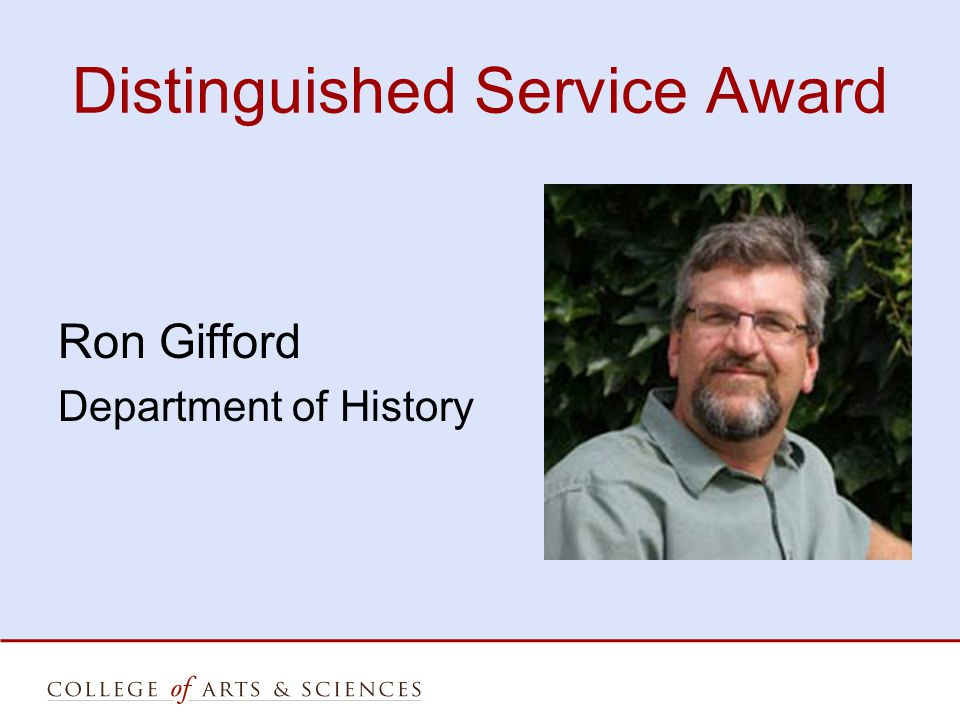 Distinguished Service Award Ron Gifford Department of History