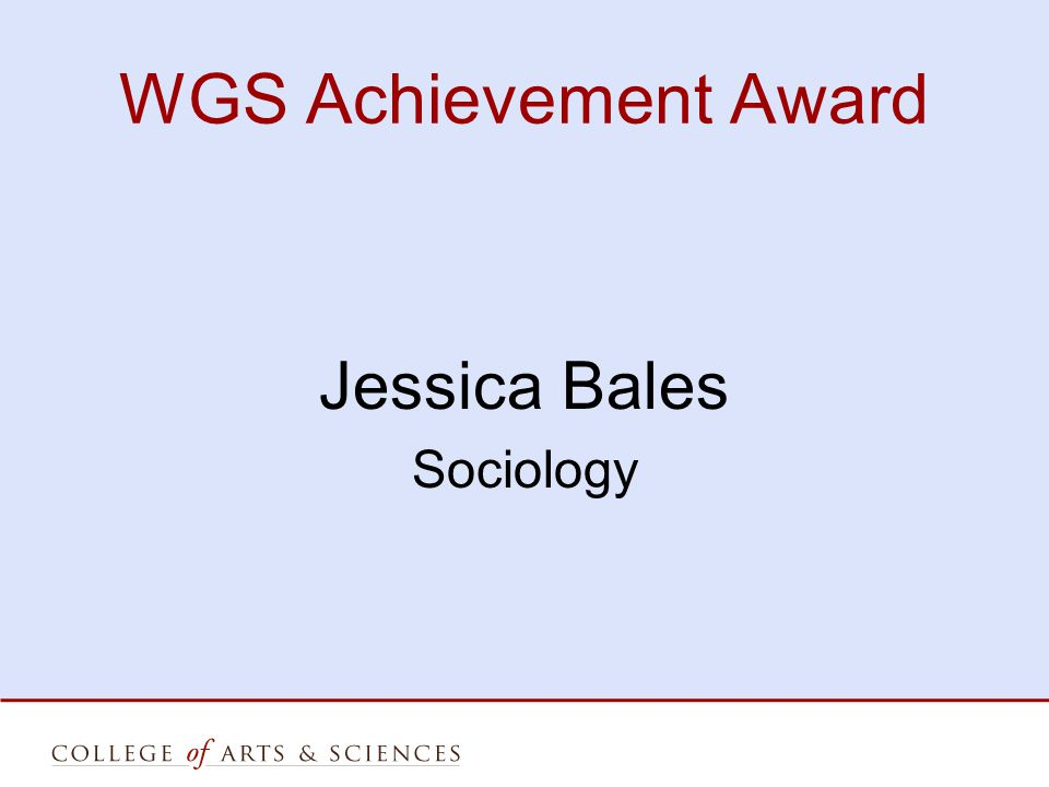 WGS Achievement Award Jessica Bales Sociology