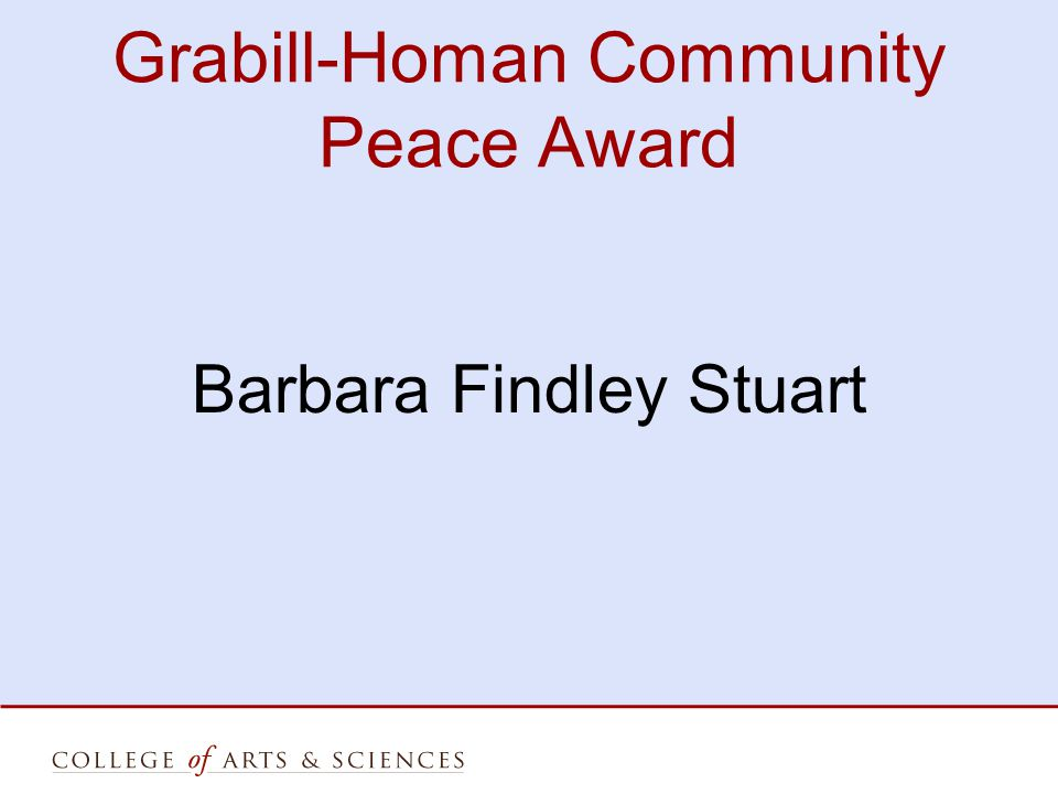 Grabill-Homan Community Peace Award Barbara Findley Stuart
