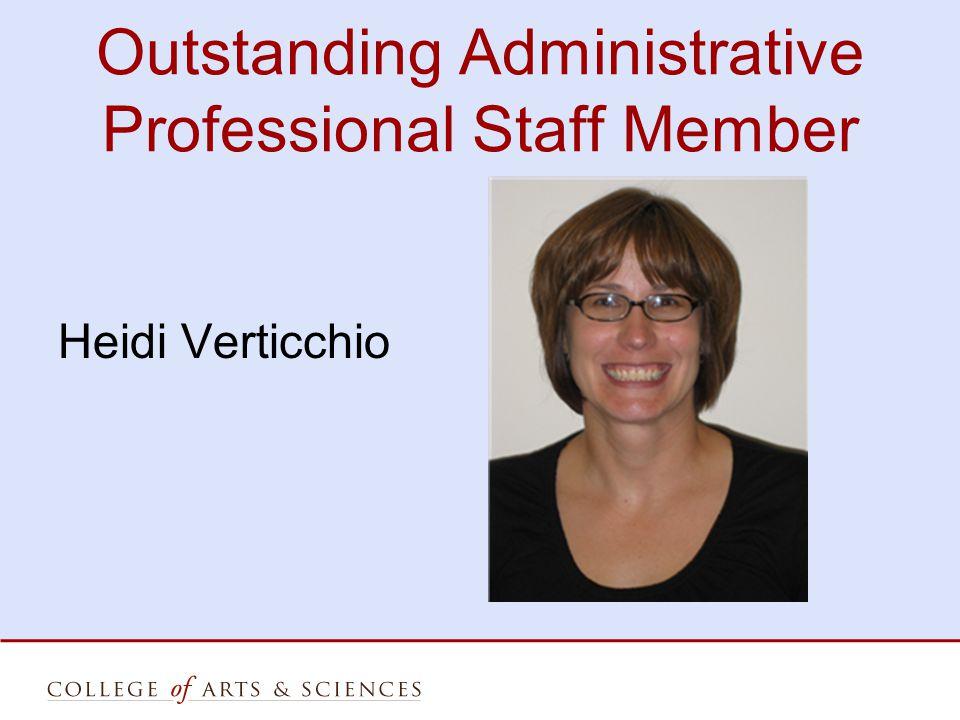 Outstanding Administrative Professional Staff Member Heidi Verticchio