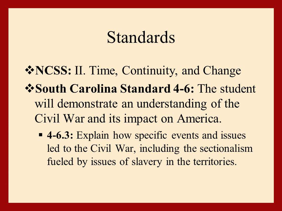 Standards  NCSS: II.