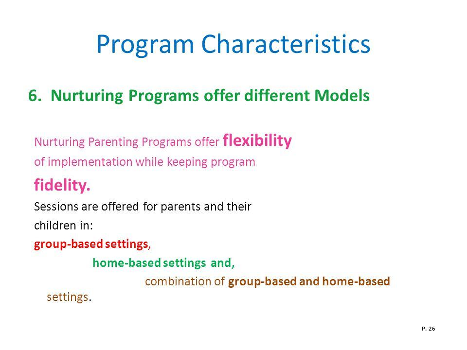 Program Characteristics 6.