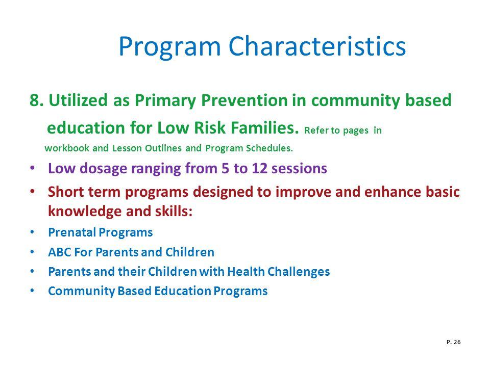 Program Characteristics 8.