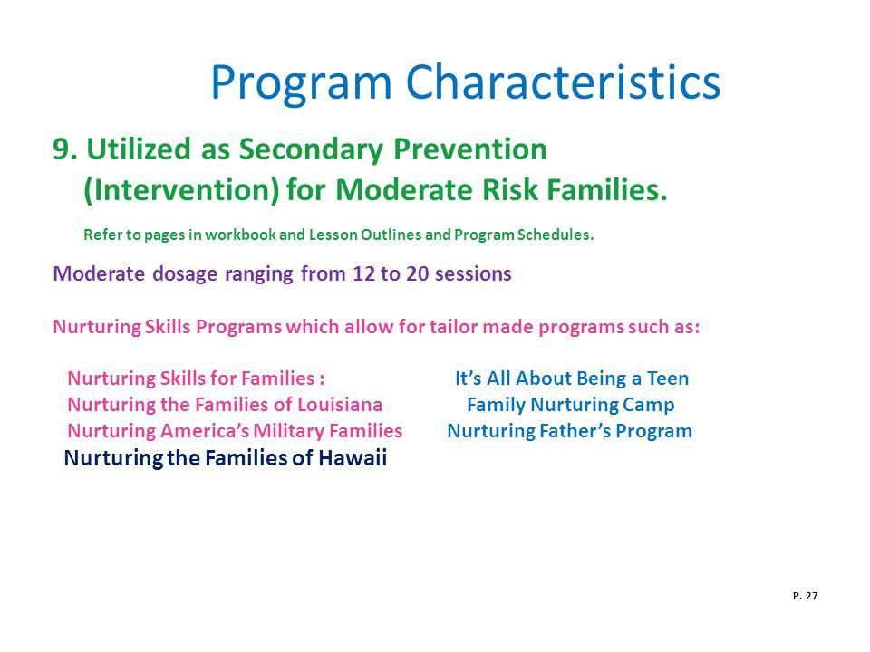Program Characteristics 9.