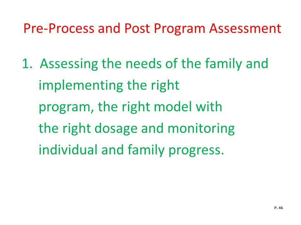 Pre-Process and Post Program Assessment 1.