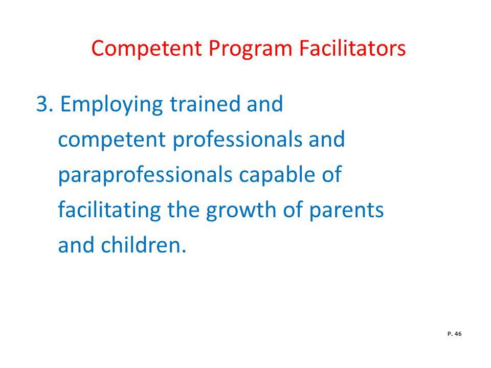 Competent Program Facilitators 3.
