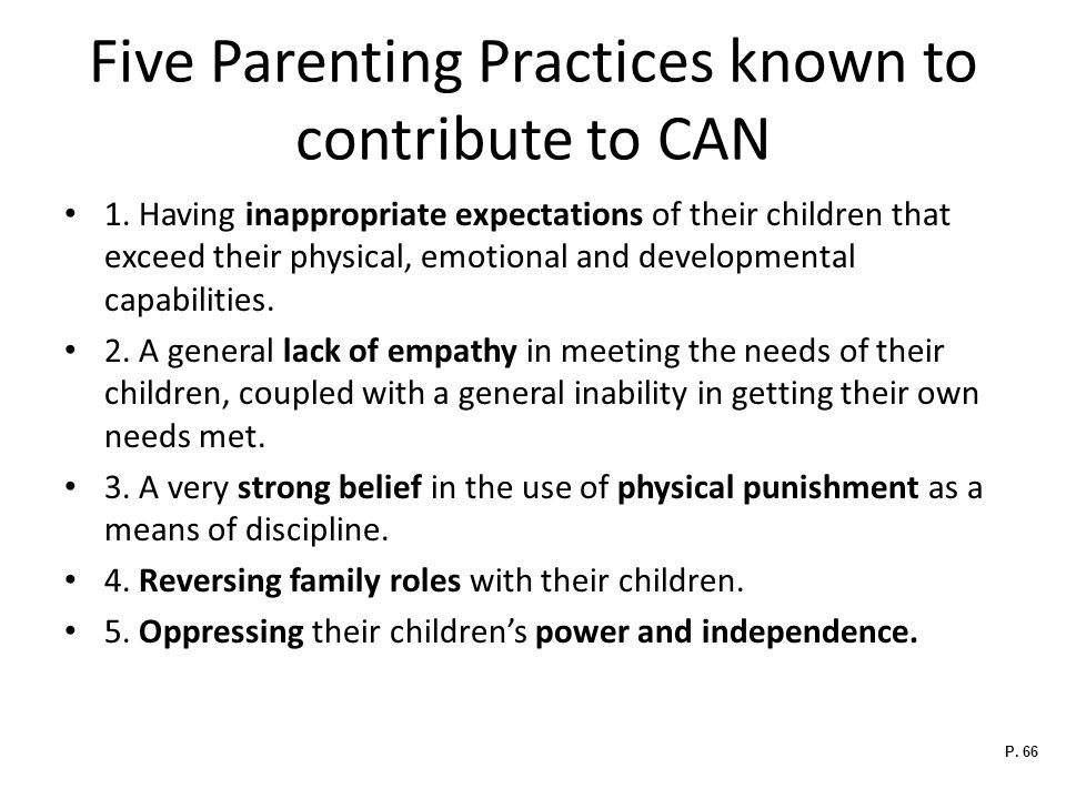 Five Parenting Practices known to contribute to CAN 1.