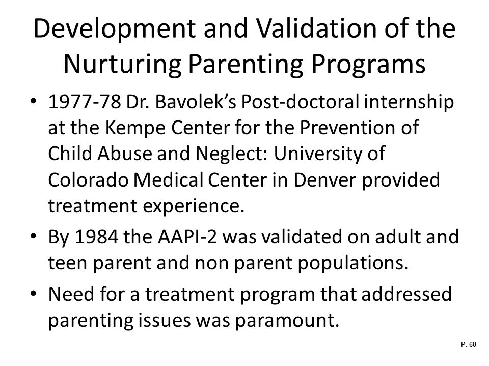 Development and Validation of the Nurturing Parenting Programs 1977-78 Dr.