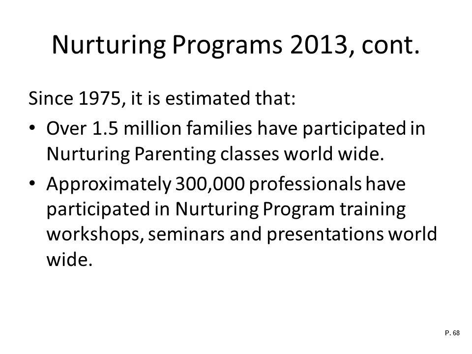 Nurturing Programs 2013, cont.