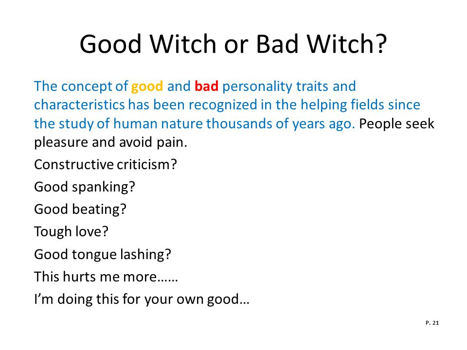Good Witch or Bad Witch.