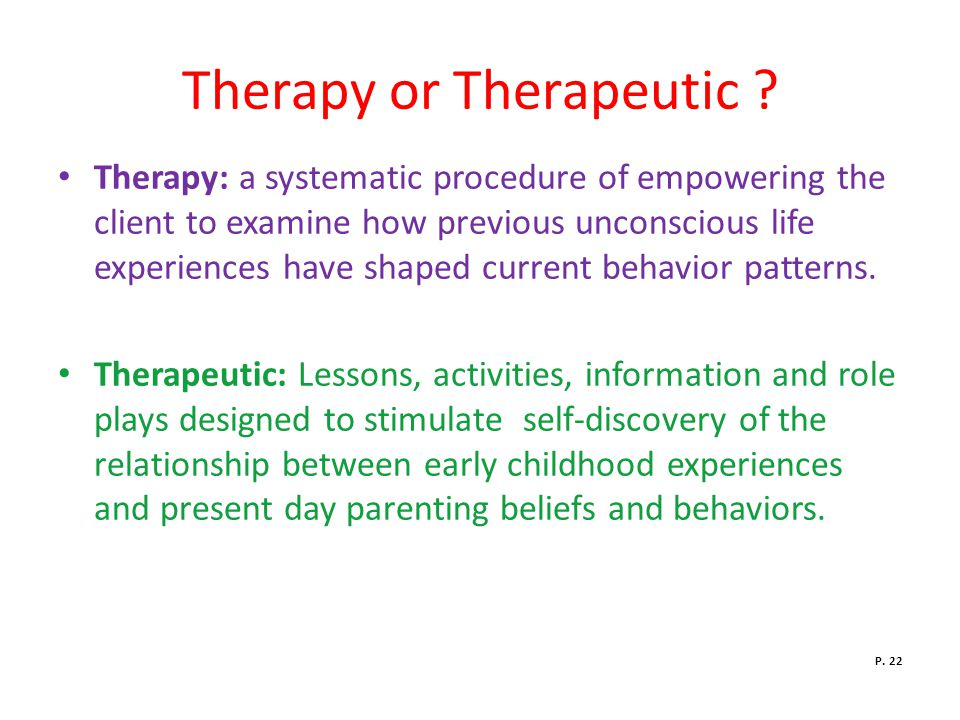 Therapy or Therapeutic .