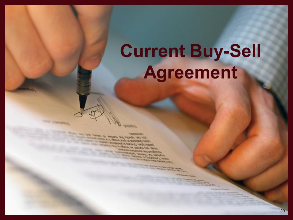 Current Buy-Sell Agreement 26