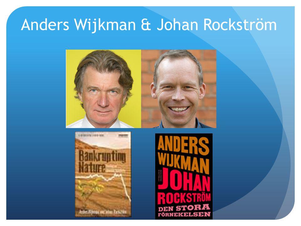 Anders Wijkman & Johan Rockström