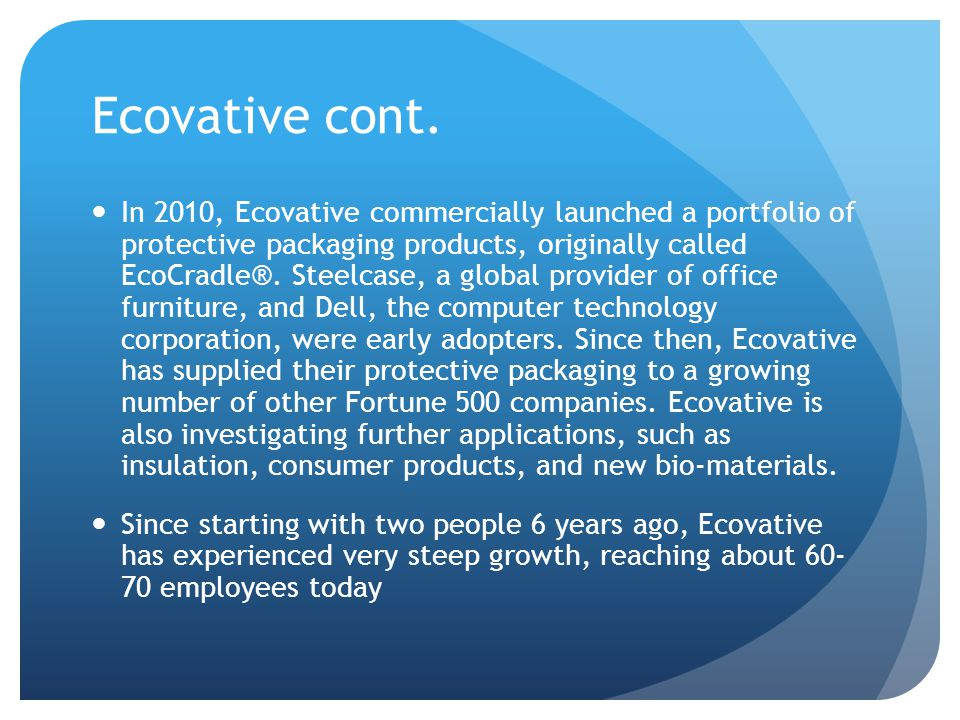 Ecovative cont.