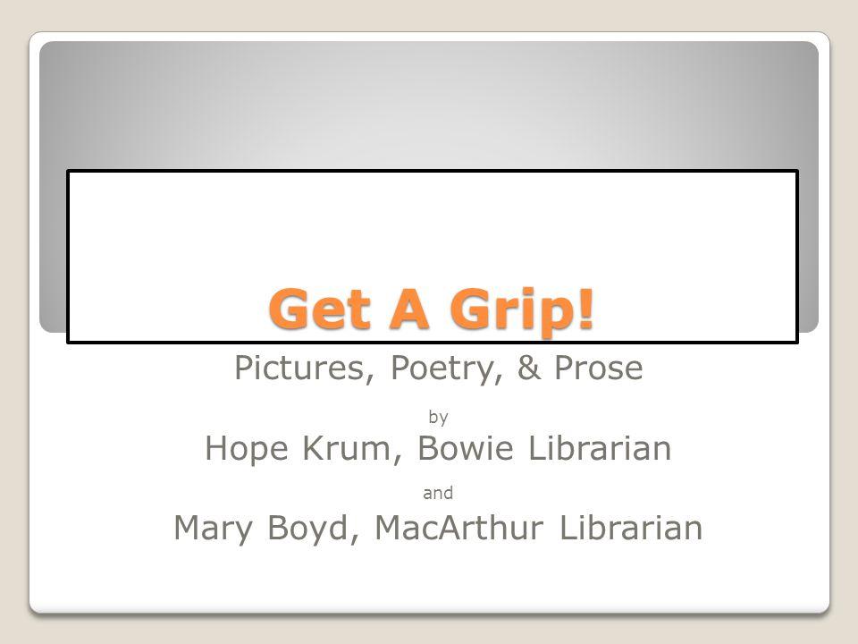 Get A Grip.
