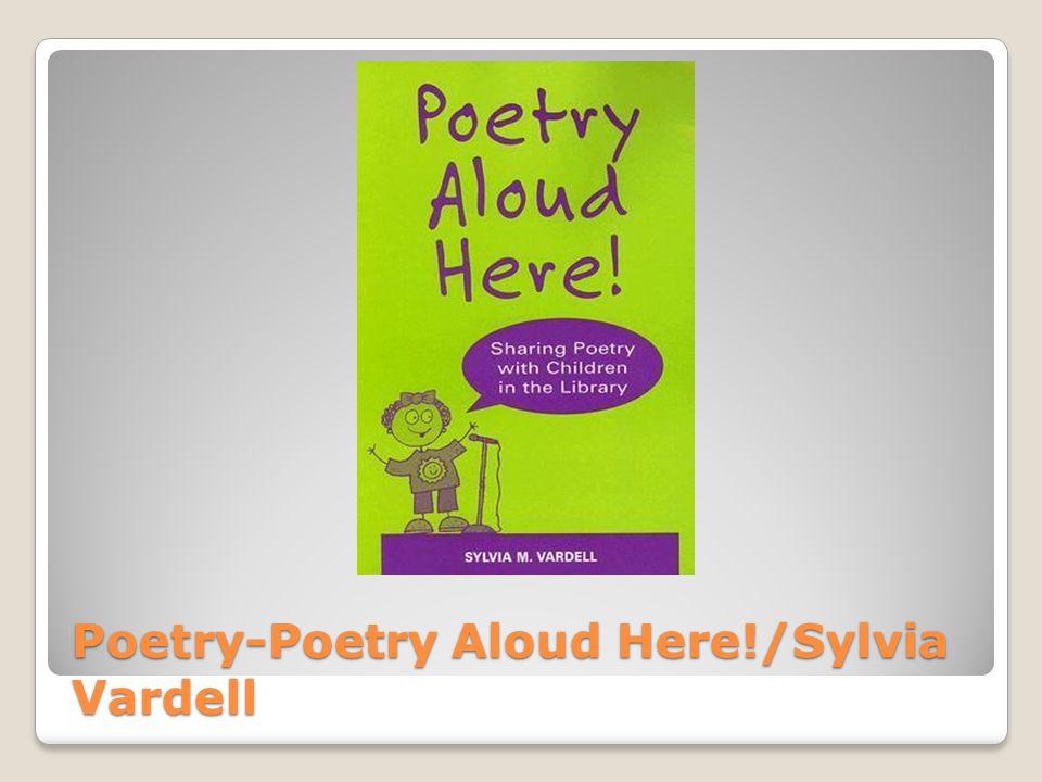Poetry-Poetry Aloud Here!/Sylvia Vardell