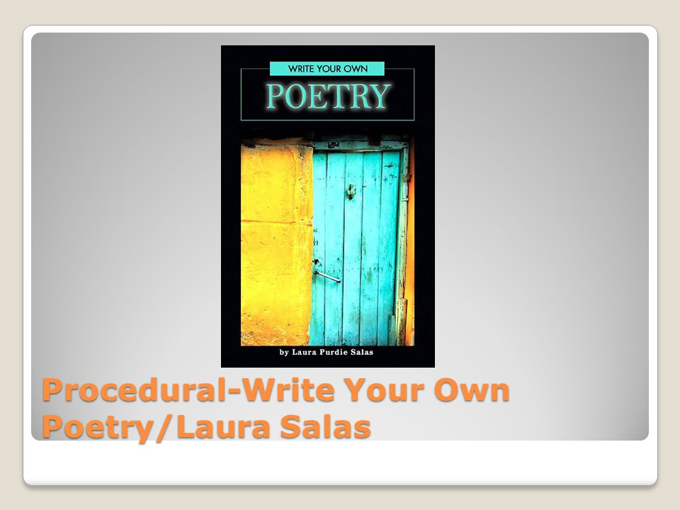 Procedural-Write Your Own Poetry/Laura Salas