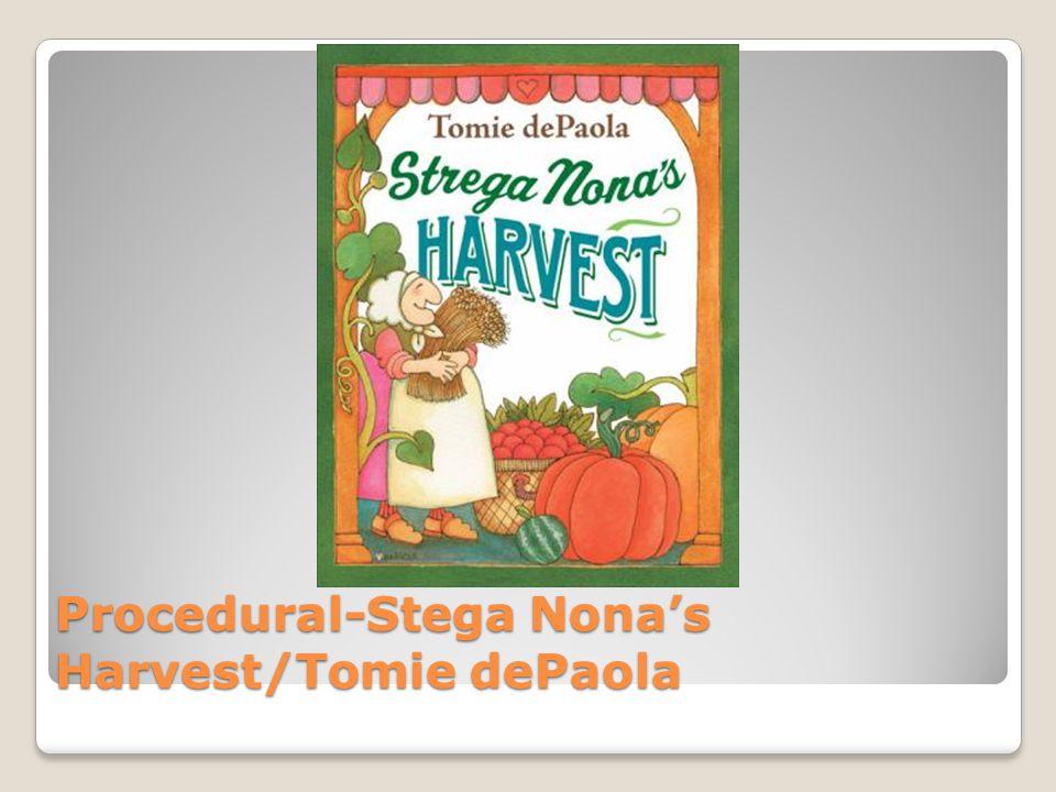 Procedural-Stega Nona's Harvest/Tomie dePaola