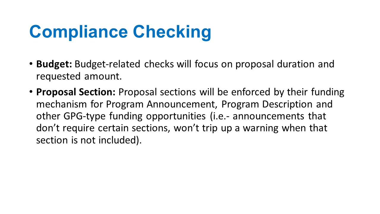 Compliance Checking Budget: Budget-related checks will focus on proposal duration and requested amount.
