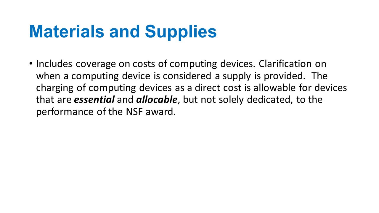 Materials and Supplies Includes coverage on costs of computing devices.