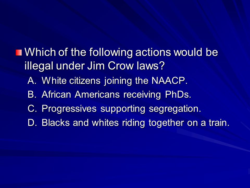 Which of the following actions would be illegal under Jim Crow laws.