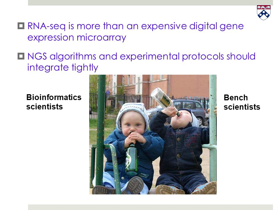  RNA-seq is more than an expensive digital gene expression microarray  NGS algorithms and experimental protocols should integrate tightly Bioinforma