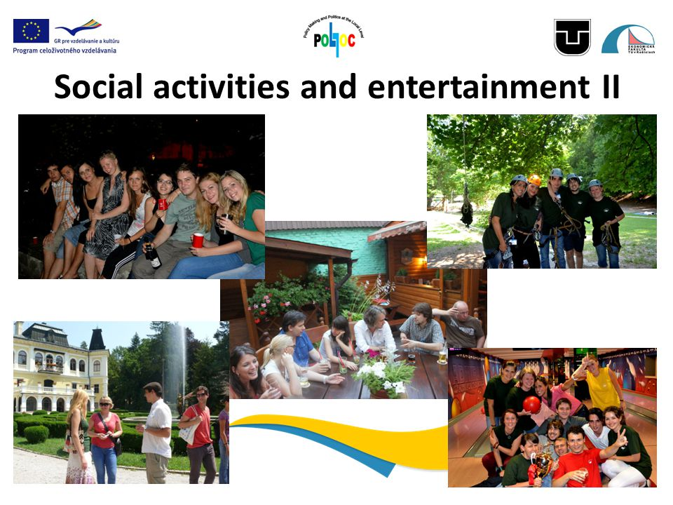 Social activities and entertainment II