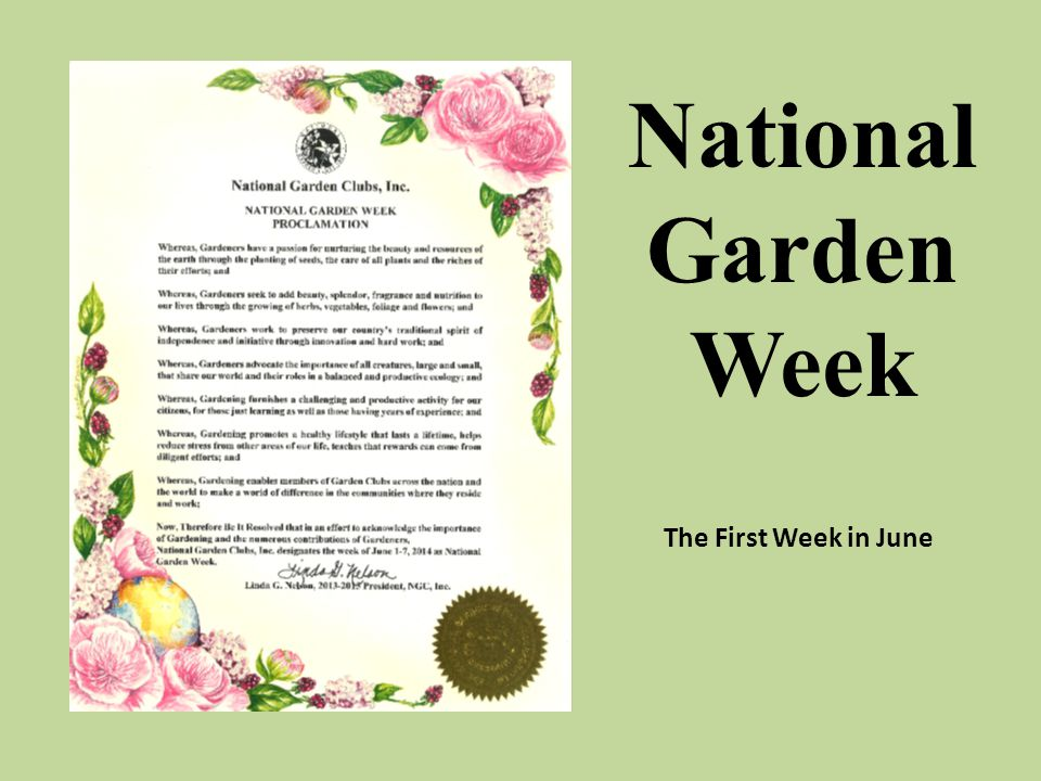 The First Week in June National Garden Week