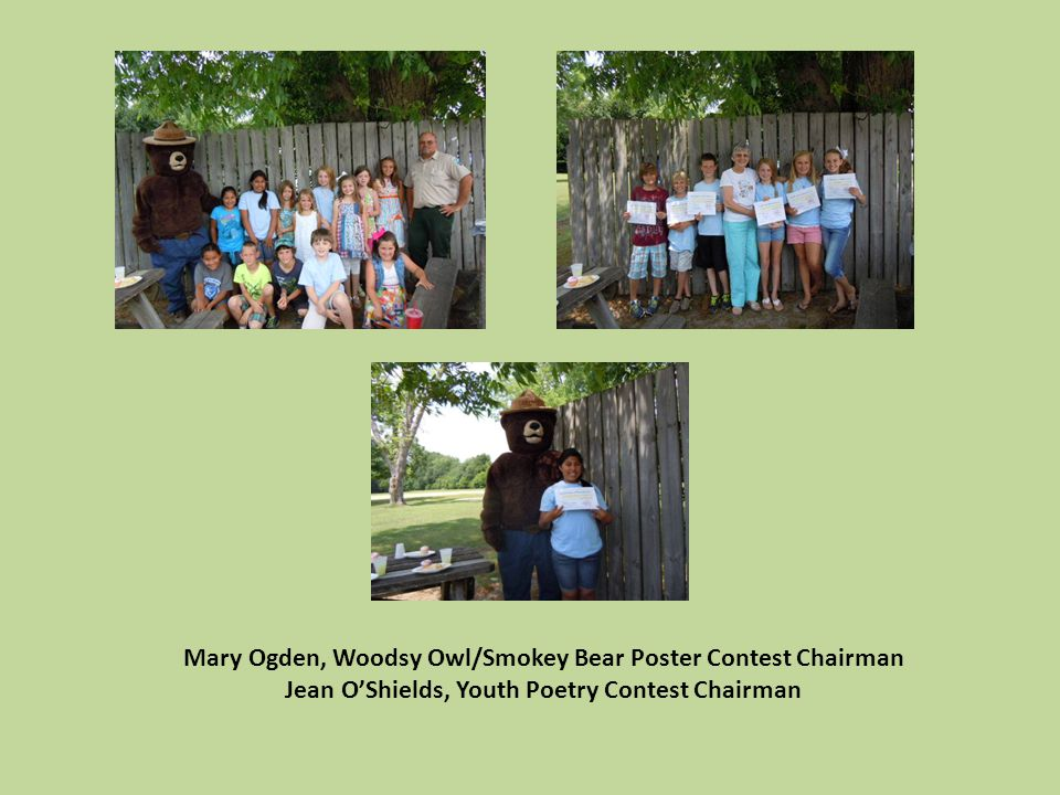 Mary Ogden, Woodsy Owl/Smokey Bear Poster Contest Chairman Jean O'Shields, Youth Poetry Contest Chairman