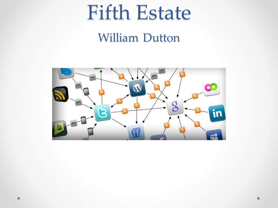 Fifth Estate William Dutton